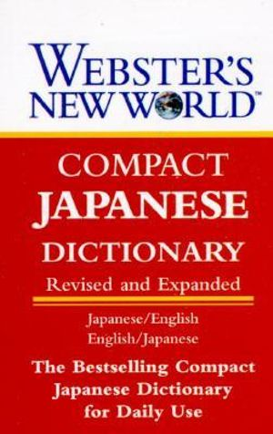 Webster's New World Japanese Dictionary : Compact Edition - Webster