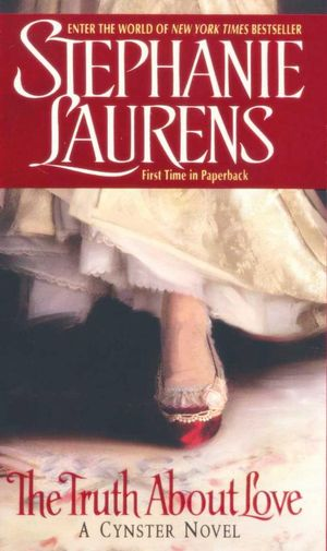 The Truth About Love : A Cynster Novel - Stephanie Laurens