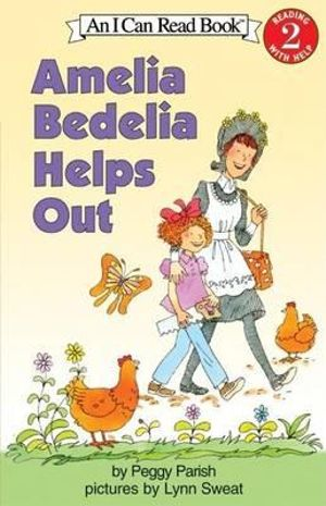 Amelia Bedelia Helps Out : My First I Can Read Book - Peggy Parish