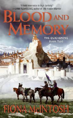 Blood and Memory : The Quickening Series (USA Editions): Book 2 - Fiona McIntosh