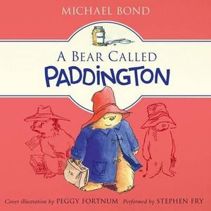 A Bear Called Paddington CD : A Bear Called Paddington CD - Michael Bond