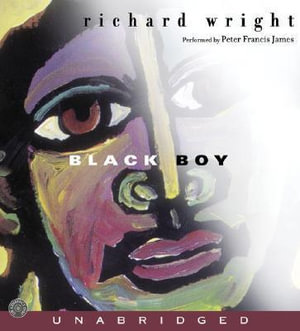 Black Boy : Black Boy CD - Richard Wright