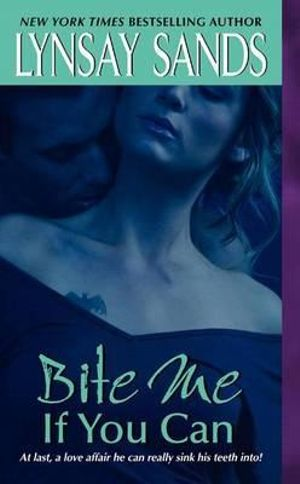 Bite Me If You Can : Argeneau Vampire Series : Book 6 -  Lynsay Sands