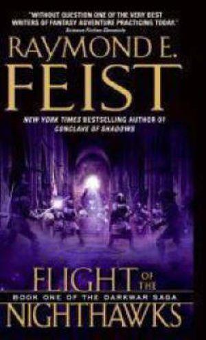 Flight of the Nighthawks : Darkwar Saga Series : Book 1 - USA Edition - Raymond E. Feist