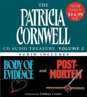 The Patricia Cornwell CD Audio Treasury : Volume 2 : Body of Evidence / Post Mortem - Patricia Cornwell