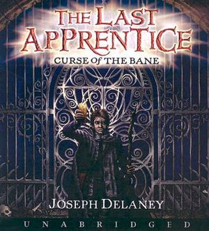 The Last Apprentice : Curse of the Bane (Book 2) CD - Joseph Delaney