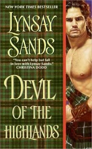 Devil of the Highlands : Devil of the Highlands Series : Book 1 - Lynsay Sands