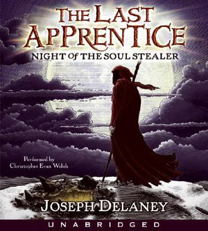 Last Apprentice : Night of the Soul Stealer (Book 3) CD - Joseph Delaney