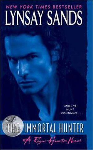 The Immortal Hunter  : Argeneau Vampire Novel : Book 11 - Lynsay Sands