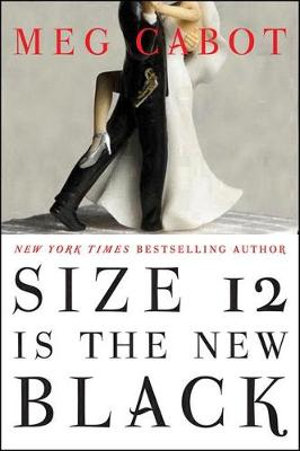 The Bride wore Size 12 : A Heather Wells Mystery : Book 5 - Meg Cabot