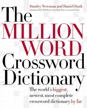 The Million Word Crossword Dictionary - Stanley Newman