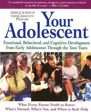 Your Adolescent : Volume 2 - David Pruitt, M.D.