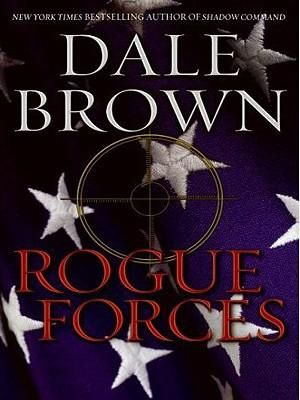 Rogue Forces LP Dale Brown