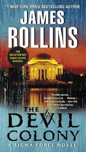 The Devil Colony : A SIGMA Force Novel - James Rollins