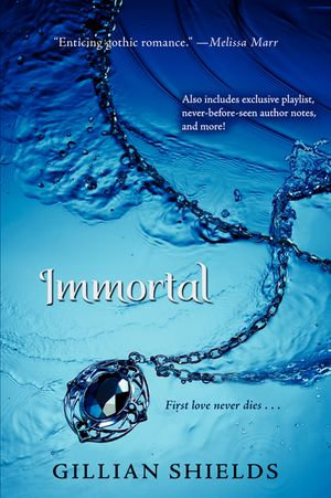 Immortal : Immortal - Gillian Shields