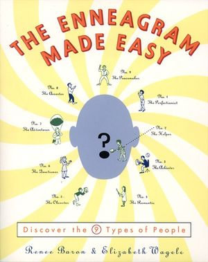 The Enneagram Made Easy : Discover the 9 Types of People - Renee Baron