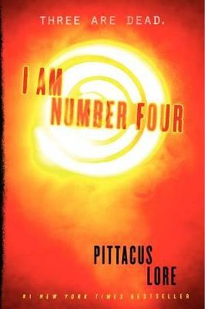I Am Number Four : Lorien Legacies Series : Book 1 - Pittacus Lore