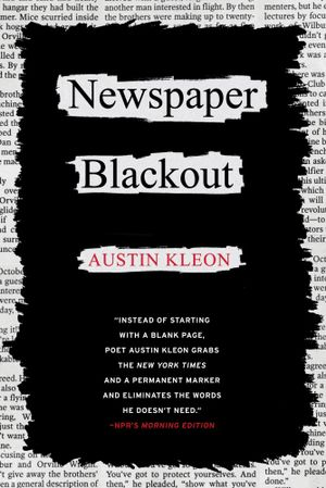 Newspaper Blackout - Austin Kleon