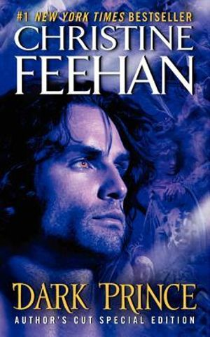 Dark Prince (Author's Cut Special Edition) : Dark Series : Book 1 - Christine Feehan