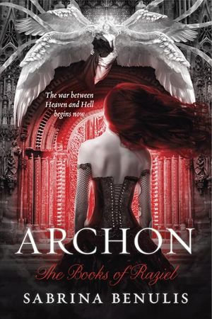 Archon : The Books of Raziel - Sabrina Benulis