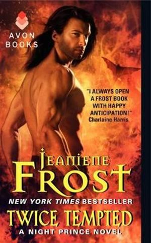 Twice Tempted : A Night Prince Novel : Book 2 - Jeaniene Frost