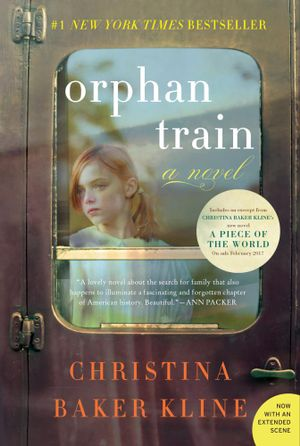 Orphan Train : A Novel - Christina Baker Kline