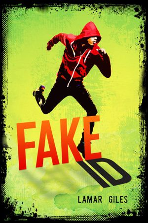 Fake ID - Lamar Giles
