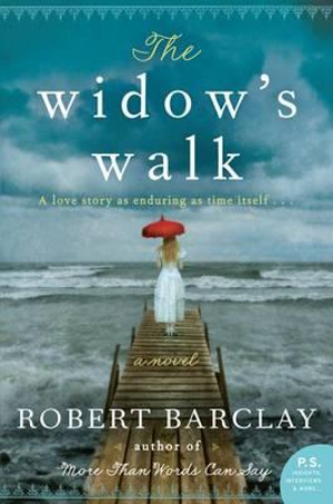 The Widow's Walk - Senior Conservator Ethnology Robert Barclay