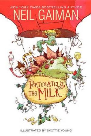 Fortunately, the Milk - Neil Gaiman