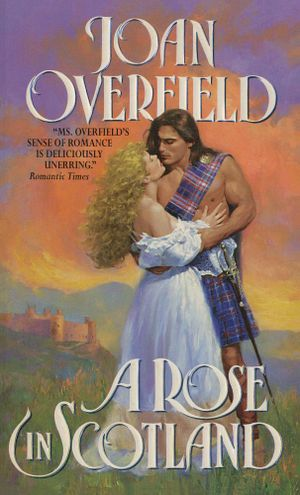 Rose in Scotland - Joan Overfield