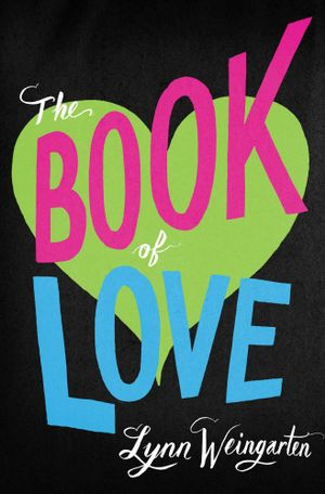 The Book of Love - Lynn Weingarten