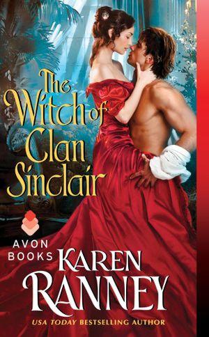 The Witch of Clan Sinclair : Clan Sinclair - Karen Ranney