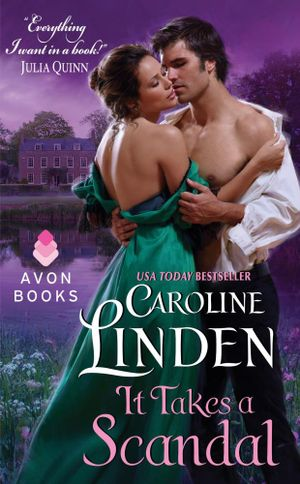 It Takes a Scandal : Scandal - Caroline Linden