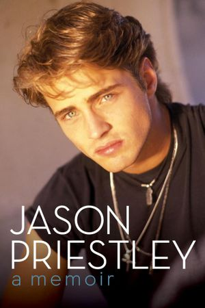 Jason Priestley : A Memoir - Jason Priestley
