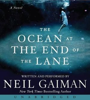 The Ocean at the End of the Lane CD : The Ocean at the End of the Lane CD - Neil Gaiman