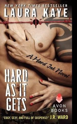 Hard as it Gets : A Hard Ink Novel - Laura Kaye