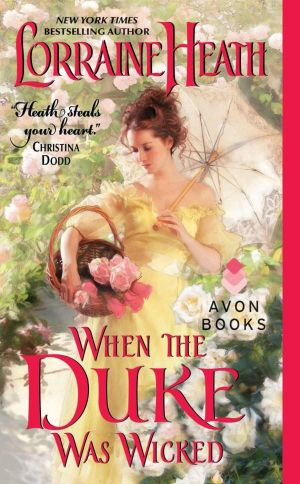When the Duke Was Wicked : Avon Romance - Lorraine Heath