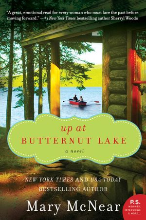 Up at Butternut Lake : A Novel - Mary McNear