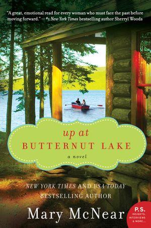 Up at Butternut Lake : A Novel - Mary McNear