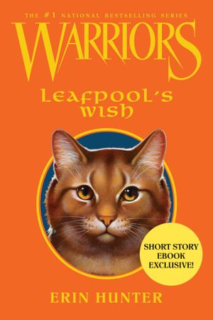 Warriors : Leafpool's Wish - Erin Hunter