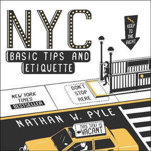 NYC Basic Tips and Etiquette - Nathan W Pyle