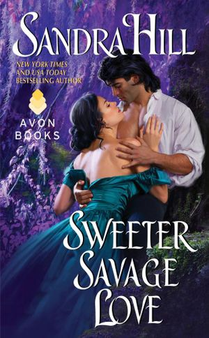 Sweeter Savage Love : Creole Historical - Sandra Hill