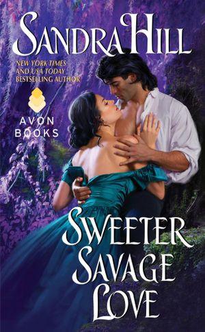 Sweeter Savage Love - Sandra Hill