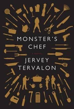 Monster's Chef - Jervey Tervalon