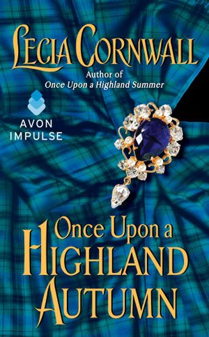 Once Upon a Highland Autumn - Lecia Cornwall