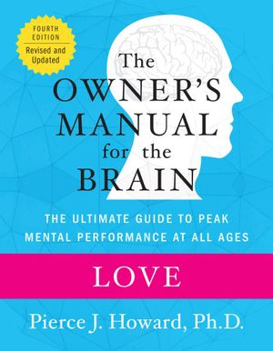 Love : The Owner's Manual - Pierce Howard