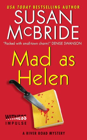 Mad as Helen : A River Road Mystery - Susan McBride