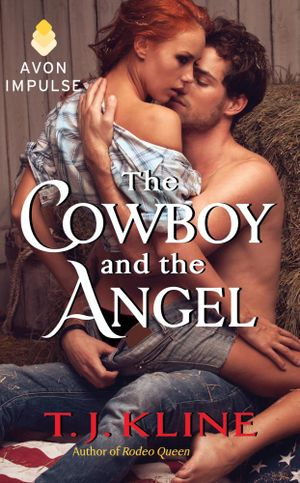 The Cowboy and the Angel - T. J. Kline
