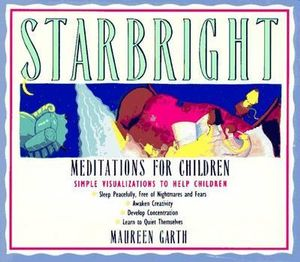 Starbright : Meditations for Children - Maureen Garth