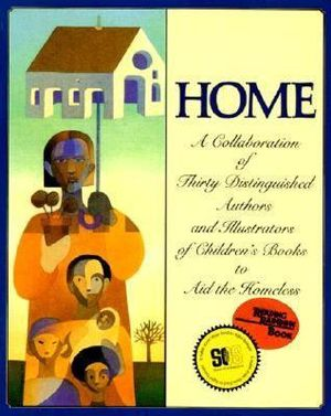 Home : A Collaboration of Thirty Authors & Illustrators - Michael J. Rosen